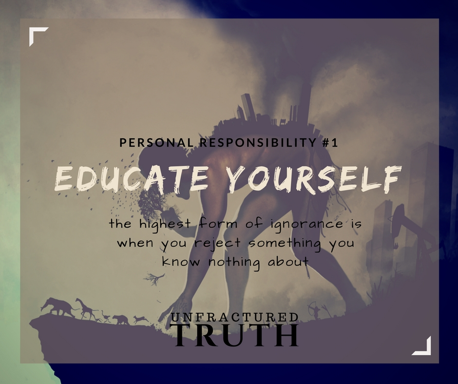 Personal Responsibility #1 – Educate Yourself ...